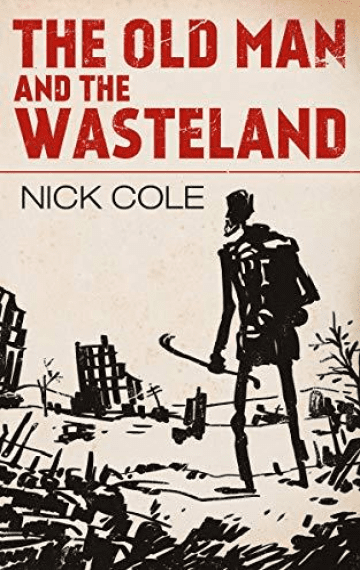 The Old Man and the Wasteland (American Wasteland 1)