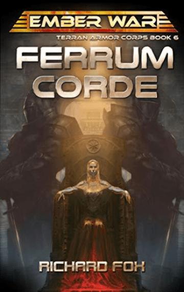 Ferrum Corde (Terran Armor Corps 6)